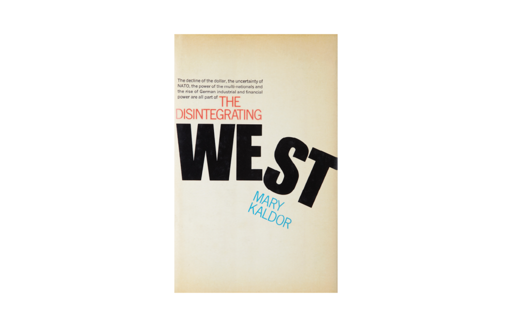 <i>The Disintegrating West</i>