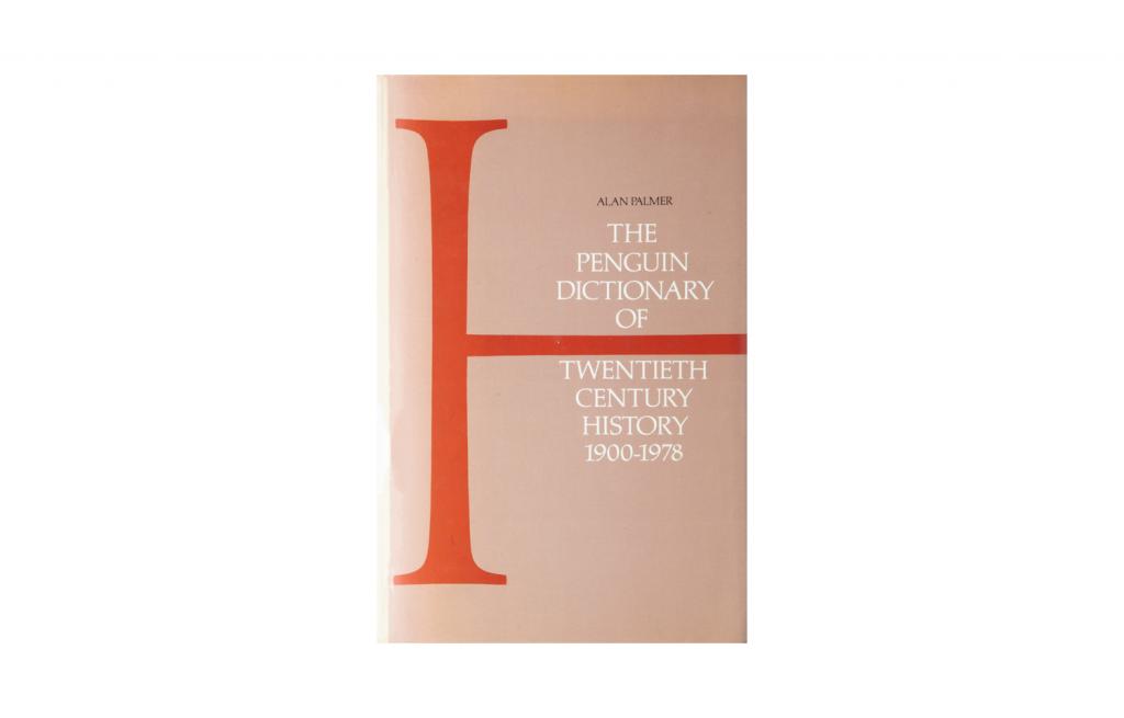 <i>The Penguin Dictionary of Twentieth Century History 1900-1978</i>