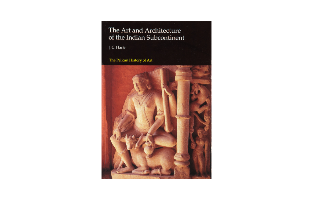 <i>The Art and Architecture of the Indian Subcontinent</i>